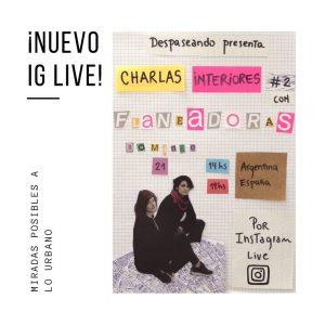 Despaseando_CharlasInteriores_Flaneadoras